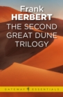 The Second Great Dune Trilogy - eBook