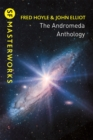 The Andromeda Anthology : Containing A For Andromeda and Andromeda Breakthrough - Book