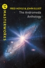 The Andromeda Anthology : Containing A For Andromeda and Andromeda Breakthrough - eBook