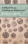 A Practical Course in Horology - eBook