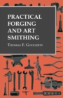 Practical Forging and Art Smithing - eBook