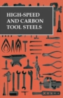 High-Speed and Carbon Tool Steels - eBook