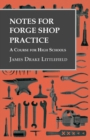 Notes for Forge Shop Practice - A Course for High Schools - eBook