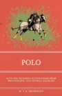 Polo - With One Hundred Illustrations from Photographs, and Several Diagrams - eBook