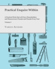 Practical Enquire Within - A Practical Work that will Save Householders and Houseowners Pounds and Pounds Every Year - Volume I - eBook