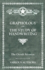 The Occult Sciences. Graphology or the Study of Handwriting - eBook