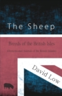 The Sheep - Breeds of the British Isles (Domesticated Animals of the British Islands) - eBook