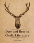 Deer and Boar in Gaelic Literature - eBook