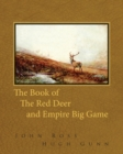 The Book of the Red Deer and Empire Big Game - eBook
