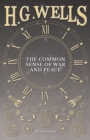 The Common Sense of War and Peace - eBook
