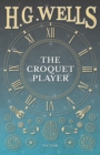 The Croquet Player - eBook