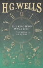 The King Who Was a King - The Book of a Film - eBook