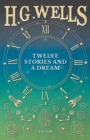 Twelve Stories and a Dream - eBook