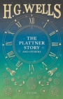 The Plattner Story and Others - eBook