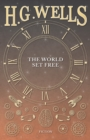The World Set Free - eBook