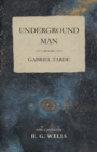 Underground Man - eBook