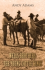 Wells Brothers: The Young Cattle Kings - eBook
