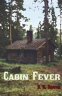 Cabin Fever - eBook