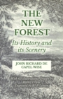 The New Forest - Its History and its Scenery - eBook