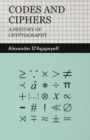 Codes and Ciphers - A History Of Cryptography - eBook