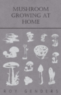 Mushroom Growing At Home - eBook