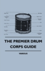 The Premier Drum Corps Guide - eBook