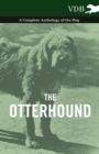The Otterhound - A Complete Anthology of the Dog - eBook