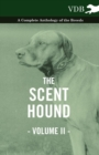 The Scent Hound Vol. II. - A Complete Anthology of the Breeds - eBook