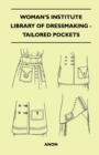 Woman's Institute Library of Dressmaking - Tailored Pockets - eBook