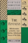 The Potato - With Information on Varieties, Seed Selection, Cultivation and Diseases of the Potato - eBook