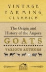 The Origin and History of the Angora Goats - eBook