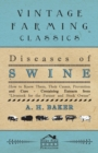 Diseases of Swine - How to Know Them, Their Causes, Prevention and Cure - Containing Extracts from Livestock for the Farmer and Stock Owner - eBook