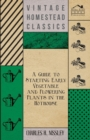 A Guide to Starting Early Vegetable and Flowering Plants in the Hothouse - eBook