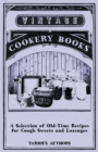 A Selection of Old-Time Recipes for Cough Sweets and Lozenges - eBook
