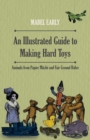 An Illustrated Guide to Making Hard Toys - Animals from Papier Mache and Fair Ground Rides - eBook