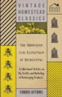 The Business and Economics of Beekeeping - A Collection of Articles on the Profits and Marketing of Beekeeping Products - eBook
