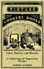 Cakes, Pastries and Biscuits - A Collection of Vegetarian Recipes - eBook