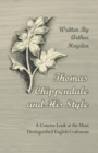 Thomas Chippendale and His Style - A Concise Look at the Most Distinguished English Craftsman - eBook