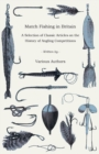 Match Fishing in Britain - A Selection of Classic Articles on the History of Angling Competitions (Angling Series) - eBook