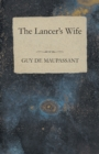 The Lancer's Wife - eBook