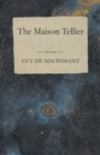 The Maison Tellier - eBook