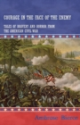 Courage in the Face of the Enemy - Tales of Bravery and Horror from the American Civil War - eBook