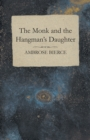 The Monk and the Hangman's Daughter - eBook