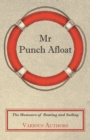 Mr Punch Afloat - The Humours of Boating and Sailing - eBook
