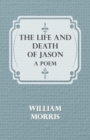 The Life and Death of Jason: A Poem - eBook