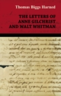 The Letters of Anne Gilchrist and Walt Whitman - eBook