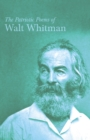 The Patriotic Poems of Walt Whitman - eBook