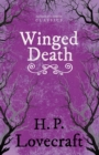 Winged Death (Fantasy and Horror Classics) : With a Dedication by George Henry Weiss - eBook