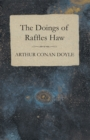 The Doings of Raffles Haw - eBook