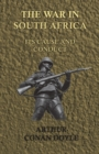 The War in South Africa - Its Cause and Conduct (1902) - eBook